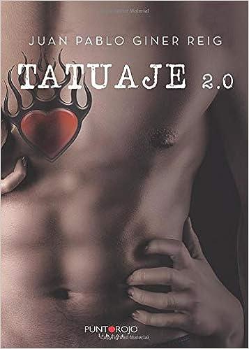 Tatuaje 2.0: Amazon.es: Giner, Juan Pablo: Libros