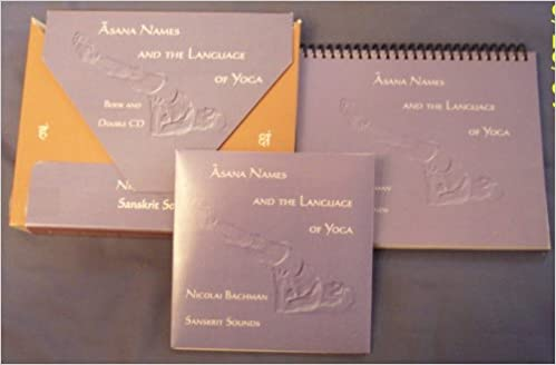 Asana Names and the Language of Yoga Book and Double Cd ...