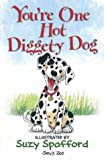 You're One Hot Diggety Dog (Suzy's Zoo)