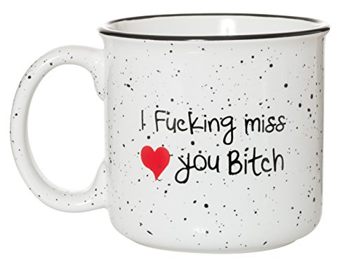 Best Friends Long Distance Friendship I Fucking Miss You Bitch Mug - 15 oz Speckled Campfire Mug ()