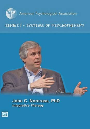 Integrative Therapy (APA Psychotherapy Series I: Systems of Psychotherapy)