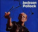 Jackson Pollock, Kirk Varnedoe and Pepe Karmel, 1854372769