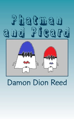 Download Phatman and Picard: Politicking the Separation of Church & State (Volume 5) PDF