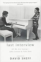 Last Interview: John Lennon and Yoko Ono Paperback