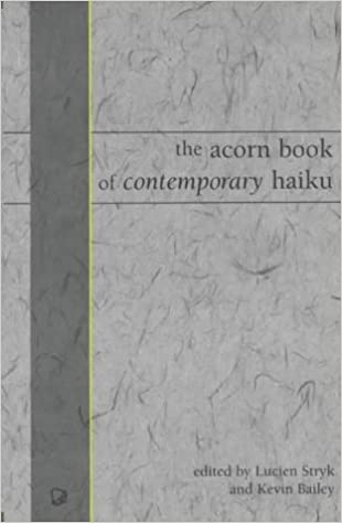 The Acorn Book of Contemporary Haiku
