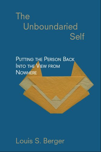 The Unboundaried Self: Putting the Person Back Into the View from Nowhere