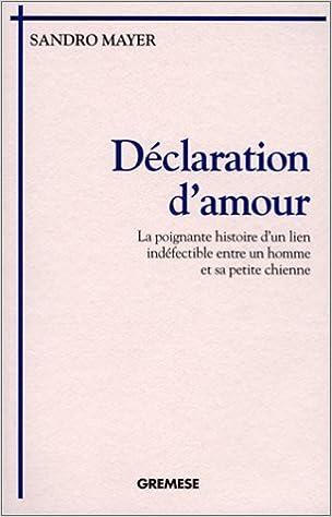 Lire en ligne Déclaration d'amour pdf, epub ebook