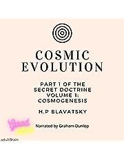 Cosmic Evolution: From the Secret Doctrines
