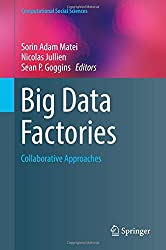 Big Data Factories: Collaborative Approaches (Computational Social Sciences)