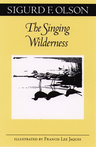 The Singing Wilderness (The Fesler-Lampert Minnesota Heritage Book Series)