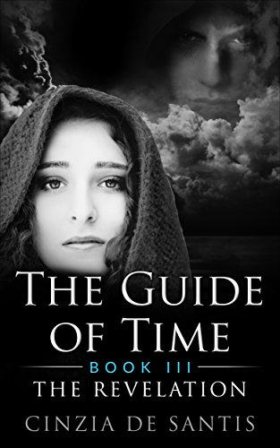 The Guide of Time. Book III: The Discovery