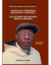 Quand les vainqueurs racontent l'histoire : les victimes des Nations-Unies au Rwanda