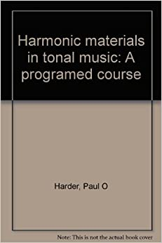 Book Harmonic materials in tonal music: A programed course by Harder Paul O (1985-01-01)