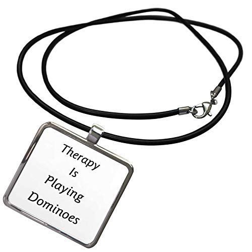 (3dRose Lens Art by Florene - Therapy is - Image of Therapy is Playing Dominoes in Bold Words - Necklace with Rectangle Pendant (ncl_311376_1))