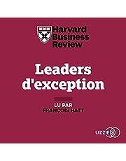 Leaders d'exception: Stratégies et conseils de 25 dirigeants internationaux