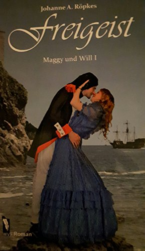 Freigeist: Maggy und Will  I (German Edition) (Freigeist)