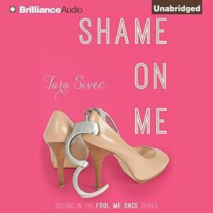 Shame on Me Audiobook