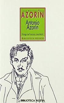 Antonio Azorín par Martínez Ruiz