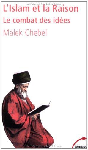 Télécharger) L'Islam et la Raison pdf de Malek Chebel