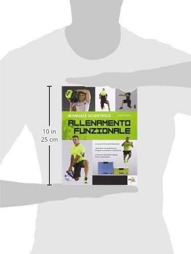 Allenamento funzionale. Manuale scientifico: Guido Bruscia: 9788898574223: Amazon.com: Books