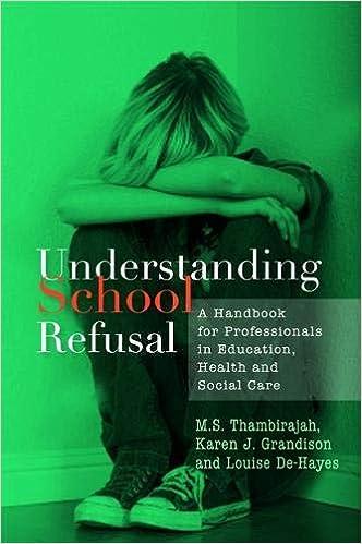 Understanding School Refusal: A Handbook for Professionals in