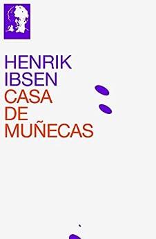 Casa de Muñecas de [Ibsen, Henrik]
