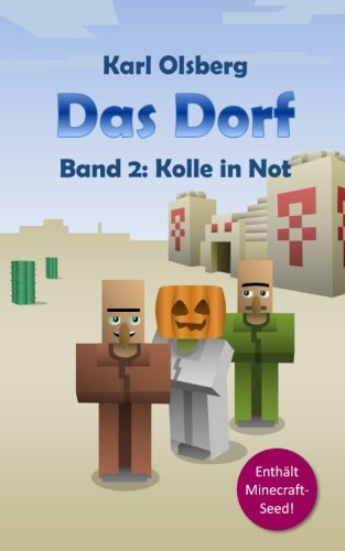 Das Dorf Band 2: Kolle in Not