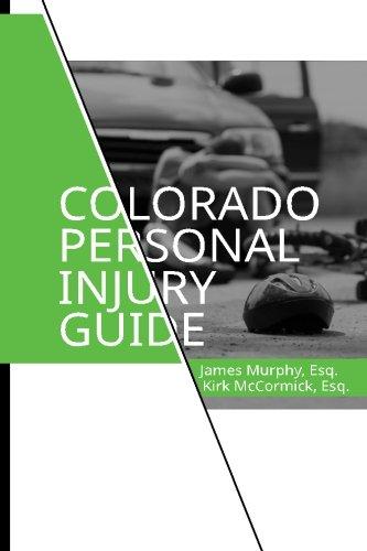 Colorado Personal Injury Guide pdf epub