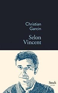 Selon Vincent par Christian Garcin