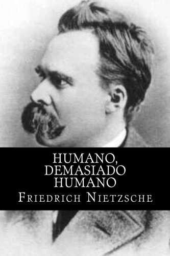 Humano  Demasiado Humano  Spanish Edition