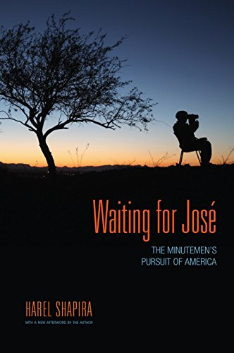 Waiting for José: The Minutemen's Pursuit of America