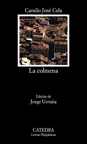 La colmena (COLECCION LETRAS HISPANICAS) (Spanish Edition)