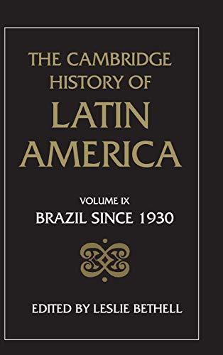 The Cambridge History of Latin America (Volume 9)