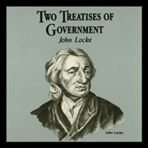 Two Treatises of Government Hörbuch