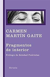 Fragmentos de interior par Martín Gaite