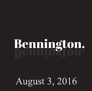 Bennington, Monroe Martin, August 3, 2016 Radio/TV Program