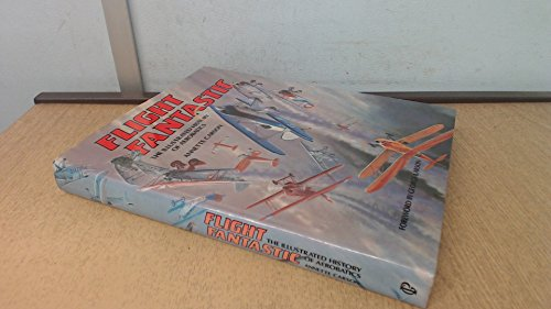 Flight Fantastic: Illustrated History of Aerobatics (A Foulis aviation book) Annette Carson