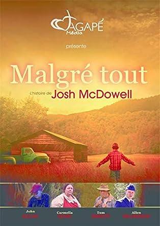 Malgré Tout DVD: : Mcdowell Josh: DVD & Blu ray