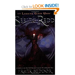 Seeing Redd: The Looking Glass Wars, Book Two Frank Beddor