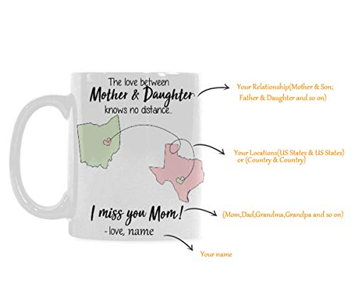 Artsadd Customized Mug The Love Between Mother & Daughter Knows no Distance 11 Ounce White Ceramic Coffee Tea Mug Cup best gift for Christmas Mother's day father's day