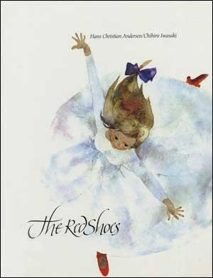 The Red Shoes: Hans Christian Andersen, Chihiro Iwasaki ...