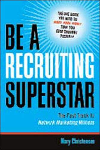 Be a Recruiting Superstar: The Fast Track to Network Marketing Millions (Adult Movie Superstars)