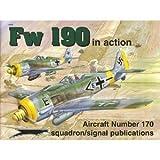 Focke Wulf Fw 190 in Action - Aircraft No. 170