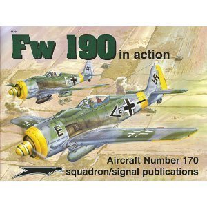 Focke Wulf Fw 190 in Action - Aircraft No. 170
