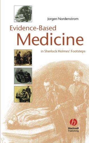 Evidence-Based Medicine: In Sherlock Holmes' Footsteps