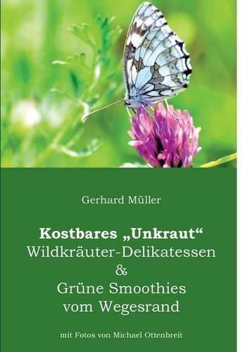 Download Kostbares Unkraut (German Edition) ebook