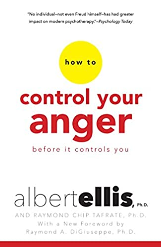 amazon com how to control your anger before it controls youamazon com how to control your anger before it controls you (9780806538013) albert ellis, arthur lange ed d , raymond digiuseppe ph d books