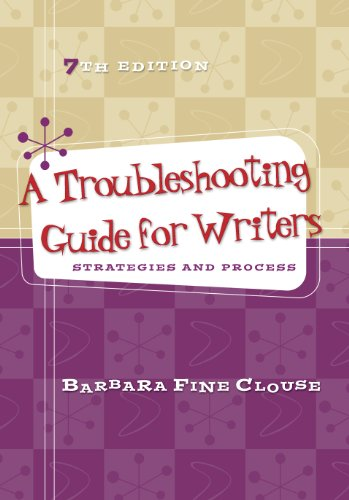 A Troubleshooting Guide for Writers: Strategies and Process, 7th edition Pdf