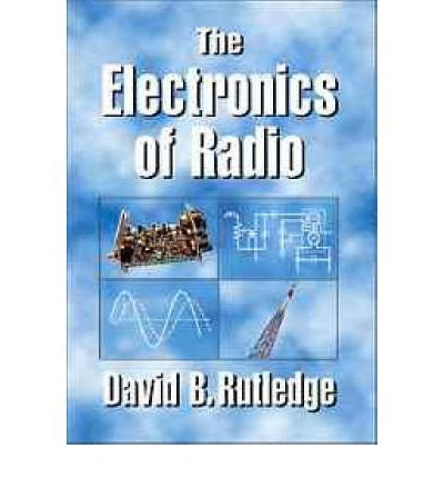 Download [(The Electronics of Radio)] [Author: David Rutledge] published on (July, 2010) ebook