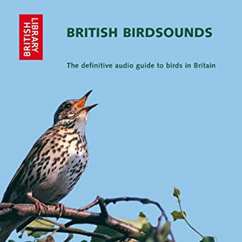 British Bird Sounds: The Definitive Audio Guide to Birds in